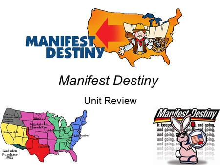 Manifest Destiny Unit Review. Please select a Team. 1.Team 1 2.Team 2 3.Team 3 4.Team 4 5.Team 5 6.Team 6 7.Team 7 8.Team 8.