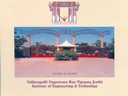 VNR VJIET, undoubtedly ranks amongst the best in the state of Andhra Pradesh as an Institution imparting higher technical knowledge, We are on continuous.