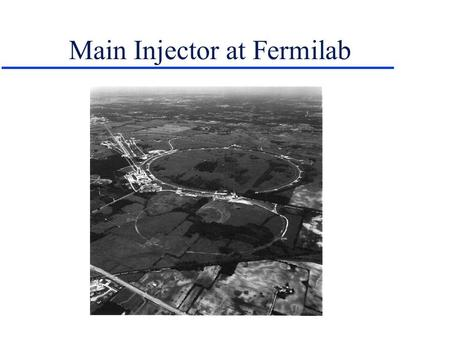Main Injector at Fermilab. Silicon Vertex Tracker Integrated system of barrels and disks ~ 800k total channels.