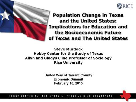 Population Change in <strong>Texas</strong> and the United States: Implications for Education and the Socioeconomic Future <strong>of</strong> <strong>Texas</strong> and The United States Population Change.