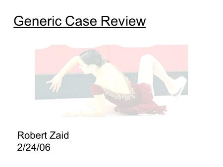 Generic Case Review Robert Zaid 2/24/06. Chief Complaint 59 year old caucasion female brought in after falling down 13 stairs that morning.