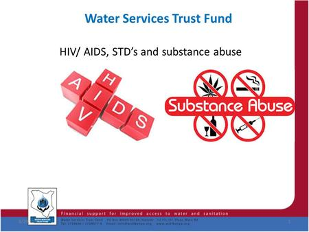 Water Services Trust Fund HIV/ AIDS, STD's and substance abuse 8/29/20151.