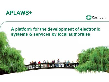 APLAWS+ A platform for the development of electronic systems & services by local authorities.