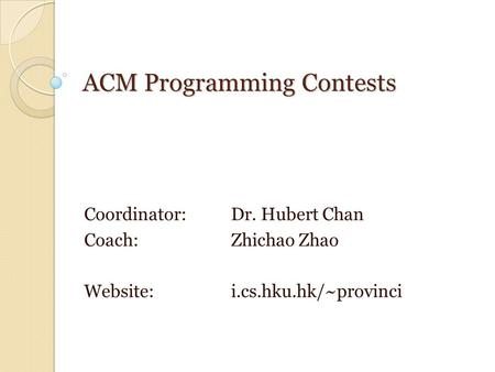 ACM Programming Contests