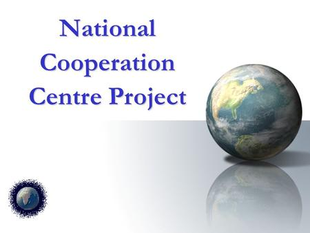 "National Cooperation Centre Project. Thank you The following course work and project proposal was created as part of the ""KEN Practitioner Certification."