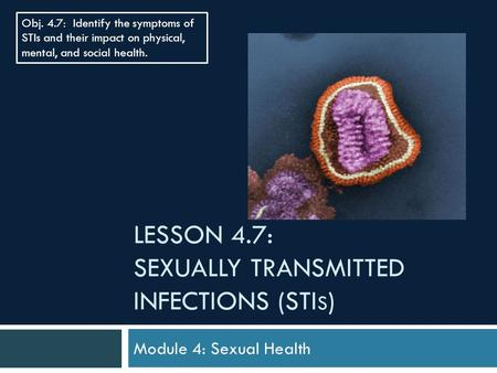 Lesson 4.7: Sexually transmitted infections (Stis)