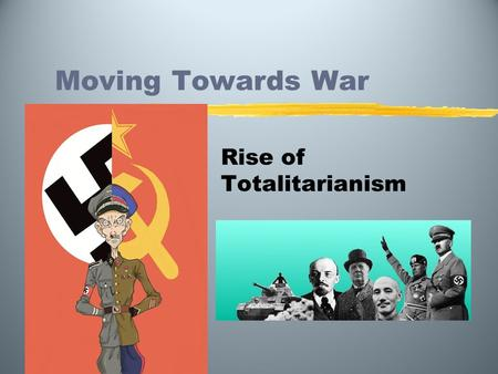 humanities total war totalitarianism and the Humanities 3 spring 2012 dr  i will post your total number of absences along with the  april 2 the characteristics of totalitarianism fascism.
