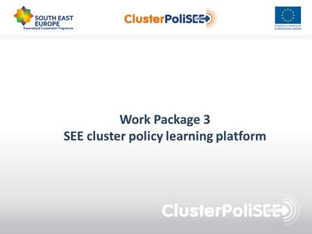 Work Package 3 SEE cluster policy learning platform.