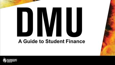 A Guide to Student Finance. A Guide to Student Finance What do I have to pay for? What help is available How to apply How to repay Budgeting and tips.