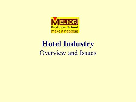 Hotel Industry Overview and Issues. third largest retail industry following automotive & food stores largest service industry one of the world's largest.