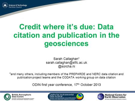 VO Sandpit, November 2009 Credit where it's due: Data citation and publication in the geosciences Sarah