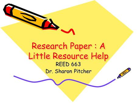 Research Paper : A Little Resource Help