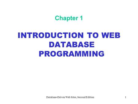 INTRODUCTION TO WEB DATABASE PROGRAMMING