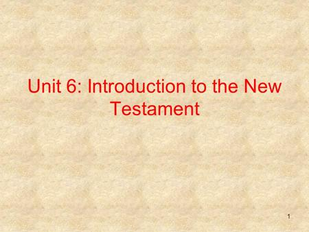 Unit 6: Introduction to the New Testament 1. What are the Gospels? The primary purpose of the Gospels is to preach about the risen Jesus and convince.