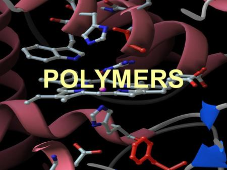 POLYMERS. DEFINITIONS Monomer A small molecule with a relatively low molar mass. When many monomers are bonded together, a polymer is formed. Polymer.