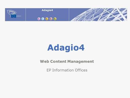 Adagio4 Web Content Management EP Information Offices.