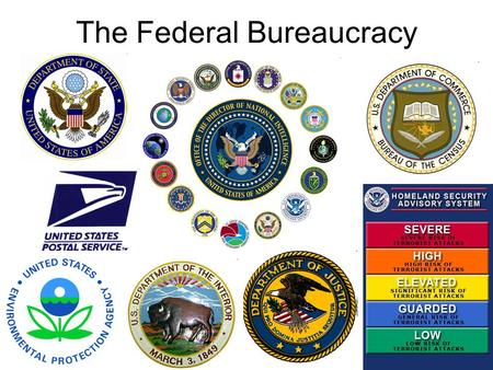The Federal Bureaucracy. The Roots of Bureaucracy  Foreign Affairs (State), War (Defense), Treasury first departments  Growth in early 1800s with Post.