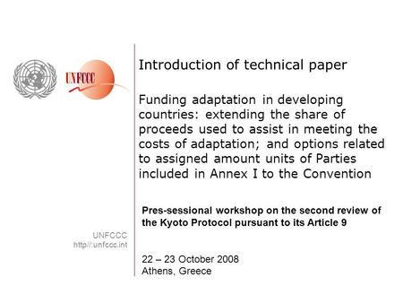 Introduction of technical paper Funding adaptation in developing countries: extending the share of proceeds used to assist in meeting the costs of adaptation;