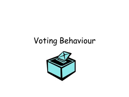 Voting Behaviour.
