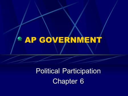 Political Participation Chapter 6