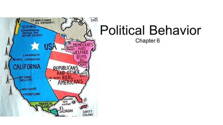 Political Behavior Chapter 6.