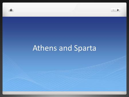 Athens and Sparta. Vocabulary City-State- A large independent city that controls the area surrounding the city Oligarchy- Government run by a small group.