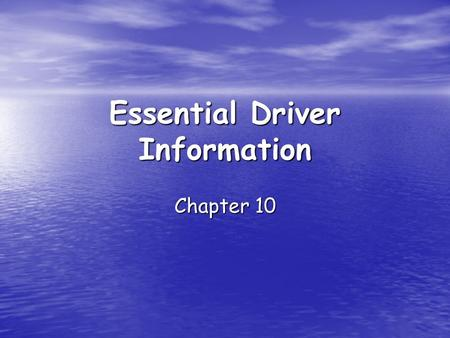 Essential Driver Information Chapter 10. License Renewal Remember to renew your license before it expires Remember to renew your license before it expires.