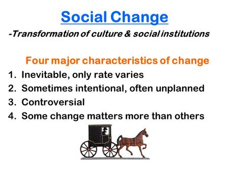 Four major characteristics of change