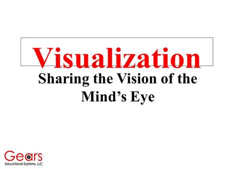 Visualization Sharing the Vision of the Mind's Eye.