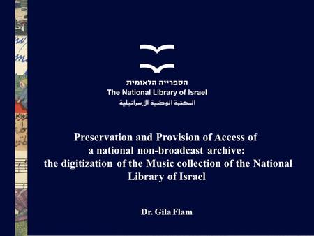 Preservation and Provision of Access of
