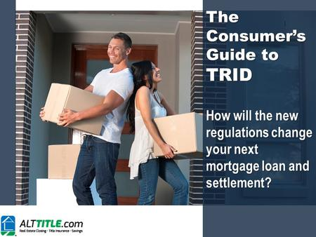 The Consumer's Guide to TRID