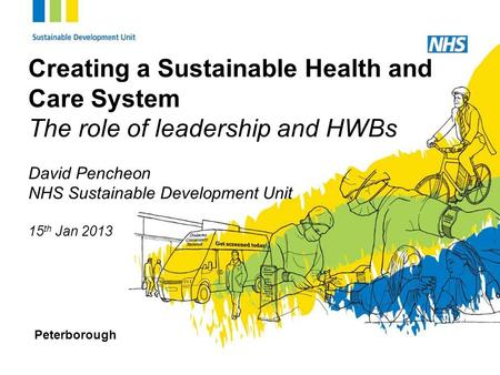 Creating a Sustainable Health and Care System