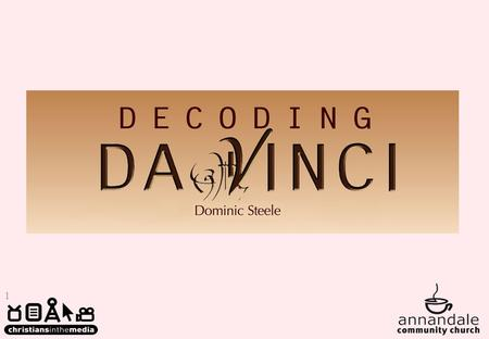 1. 2 1 Decoding Da Vinci a Saving Private Ryan and the Da Vinci Code.