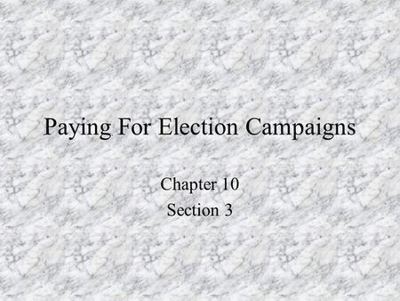 Paying For Election Campaigns