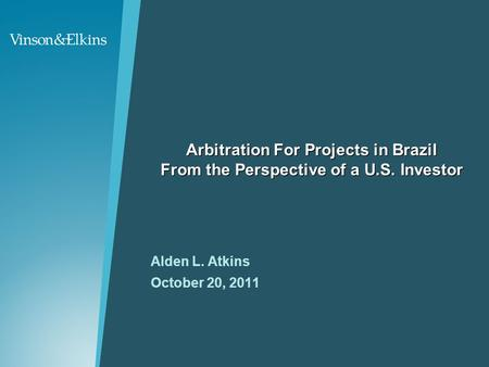 Arbitration For Projects in Brazil From the Perspective of a U. S