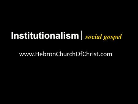 Social gospel www.HebronChurchOfChrist.com. social gospel Why will a church change your oil for free?