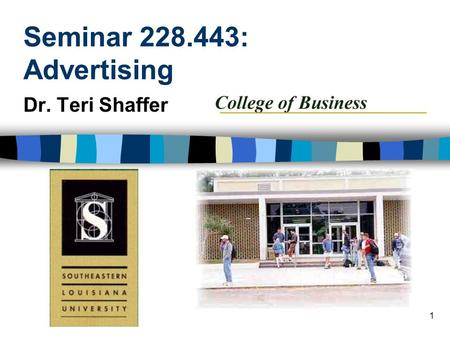 1 Seminar 228.443: Advertising Dr. Teri Shaffer. 2 Introduction to Advertising n Types of advertising n Advertising industry n Advertising trends.