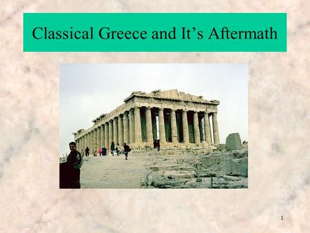 1 Classical Greece and It's Aftermath. 2 The Art of Greece The Periods The Cretan Period2000-1400 BC The Mycenaean Age1600-1100 BC Geometrical Period.
