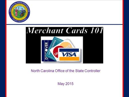 North Carolina Office of the State Controller May 2015.