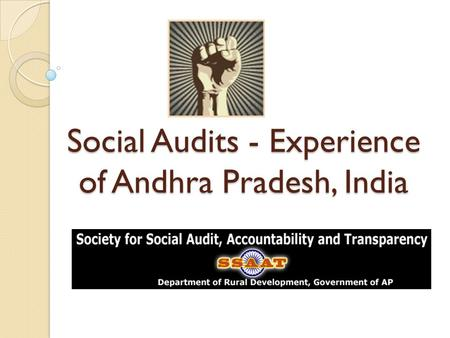 Social Audits - Experience of Andhra Pradesh, India.