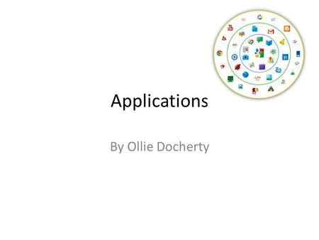Applications By Ollie Docherty. Word processor Definition; a program or machine for storing, manipulating, and formatting text entered from a keyboard.