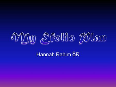 Hannah Rahim 8 R. My Major Commitments #Major CommitmentCategoryTime Commitment (Estimate) 1PianoCreativity Practice 7-20 hrs per week. Lessons once a.