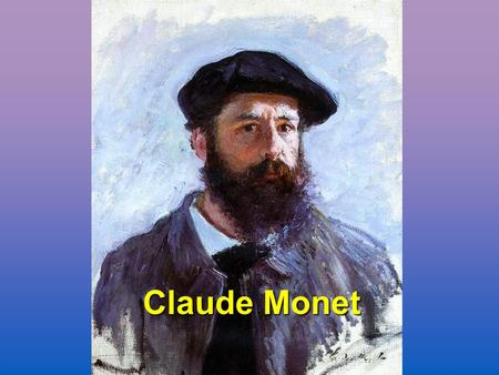 Claude Monet French painter, initiator, leader, and unswerving advocate of the Impressionist style Impressionist.