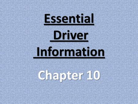 Essential Driver Information Chapter 10. 1) A valid license must be… carried at all times when driving (N.J.S.A. 39:3-29)