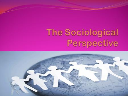 Sociology, Eleventh Edition. What Is Sociology? The systematic study of human society. Systematic Scientific discipline that focuses attention on patterns.