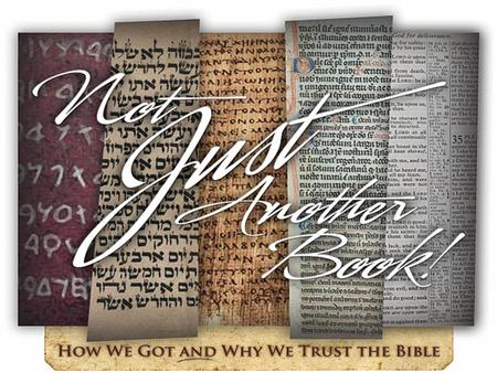 How We Got the Bible The Writing of the New Testament.