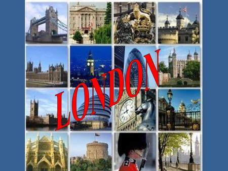 1- INTRODUCTION 2- CUSTOMS AND TRADITIONS 3- RELIGIONS 4- WHAT TO SEE IN LONDON?