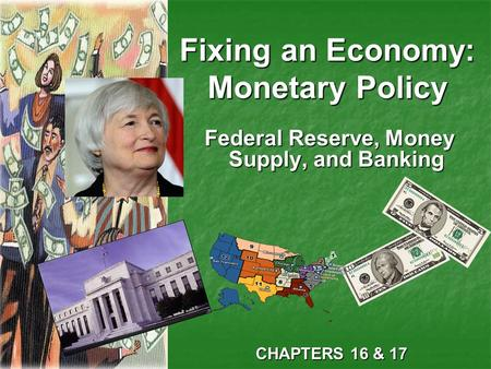 Fixing an Economy: Monetary Policy