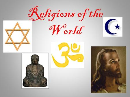 <strong>Religions</strong> of the World. The 5 Major World <strong>Religions</strong> Christianity Islam Hinduism Buddhism Judaism These 5 <strong>religions</strong> have over 4.5 BILLION followers, more.
