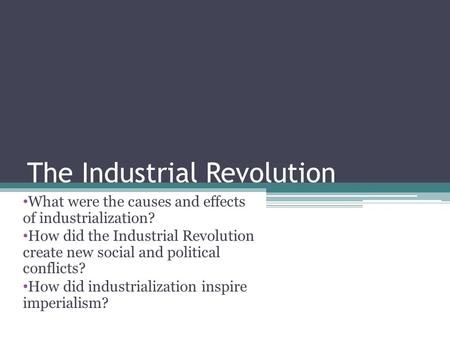 What were the positive outcomes for children after the Industrial Revolution?